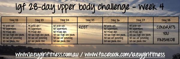 UPPER BODY CHALLENGE - WK 4