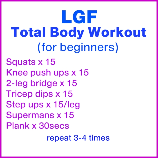 Here S One Of My Latest Graphic Workouts To Demonstrate: Total Body Workout For Beginners